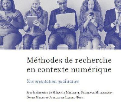 Méthodes de recherche en contexte numérique : enjeux épistémologiques, méthodologiques et éthiques